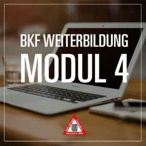 BKF Weiterbildung Modul 4 - Fahrschule Muelln